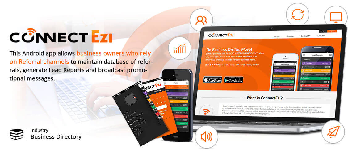 CONNECT EZI - This Android app allows business owners who rely on Referral channels to maintain database of referals, generate lead reports and broadcast promotional messages. - App was developed by Expert Android Developers of vedinfomedia