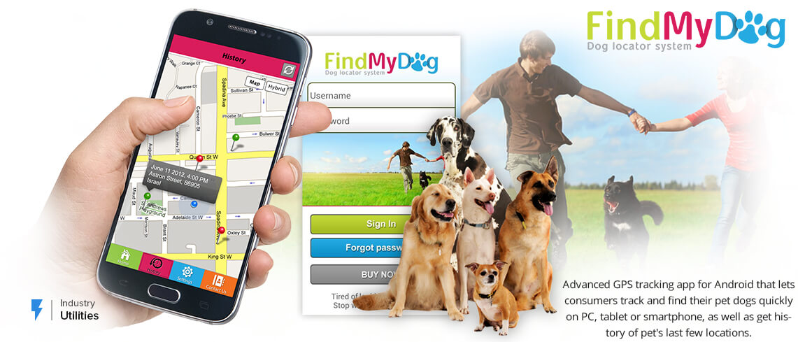 FindMyDog - Advanced GPS tracking app for Android that lets consumers track and find their pet dogs quickly on PC, tablet or smartphone, as well as get history of pet's last few locations - App was developed by Professional Android App Developers